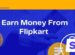 How To Make Money From Flipkart Without Investment